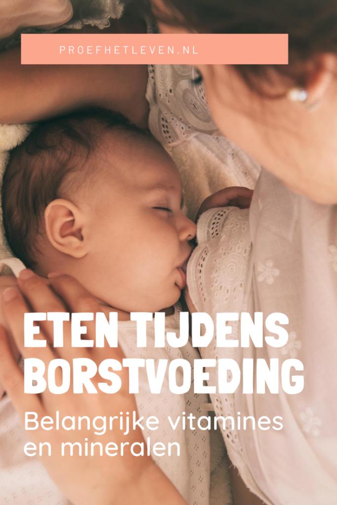 eten tijdens borstvoeding - Proef het leven